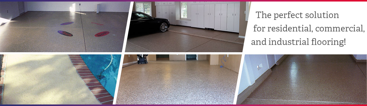 The perfect solution for residential, commercial, and industrial flooring!